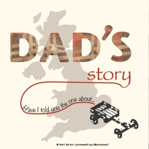 Dad's Story